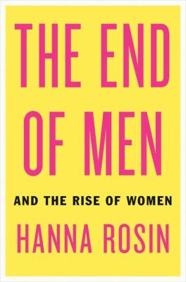 End of Men And the Rise of Women  2012 edition cover