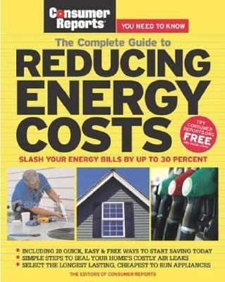 Complete Guide to Reducing Energy Costs  N/A 9781933524047 Front Cover