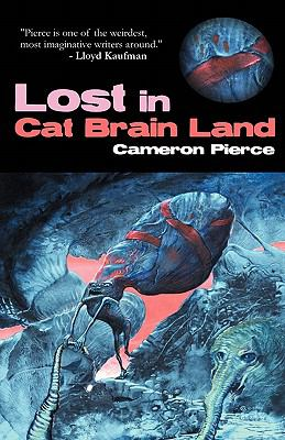 Lost in Cat Brain Land  N/A 9781936383047 Front Cover