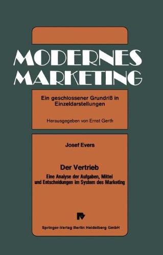 Der Vertrieb: Eine Analyse Der Aufgaben, Mittel Und Entscheidungen Im System Des Marketing  1979 9783790802047 Front Cover