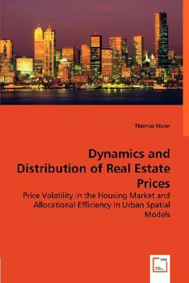 Dynamics and Distribution of Real Estate Prices N/A 9783836445047 Front Cover