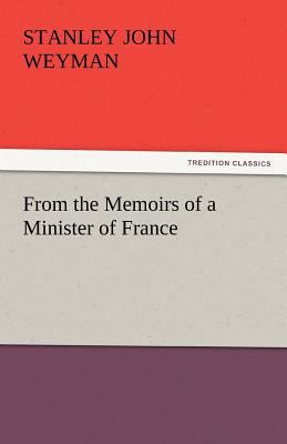 From the Memoirs of a Minister of France  N/A edition cover