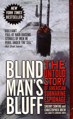 Blind Man's Bluff The Untold Story of American Submarine Espionage N/A edition cover