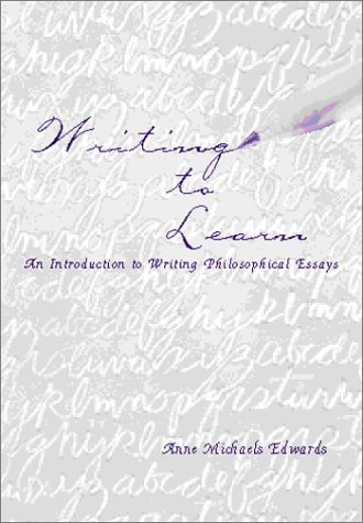 Writing to Learn An Introduction to Writing Philosophical Essays  2000 edition cover