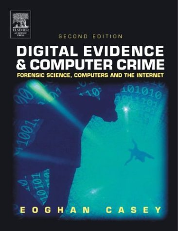 Digital Evidence and Computer Crime  2nd 2003 (Revised) edition cover