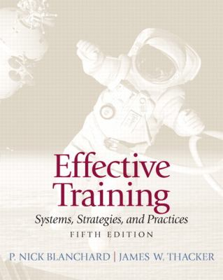 Effective Training  5th 2013 (Revised) 9780132729048 Front Cover