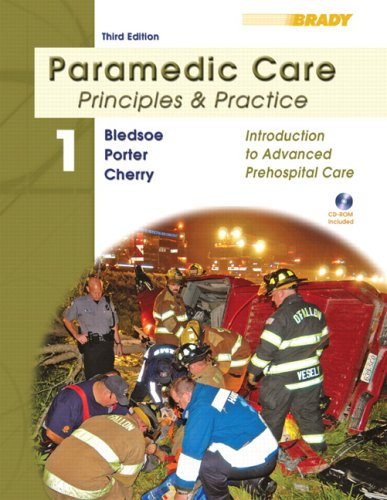 Paramedic Care Principles and Practice - Introduction to Advanced Prehospital Care 3rd 2009 9780135137048 Front Cover