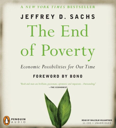 The End of Poverty: Economic Possibilities for Our Time  2008 9780143143048 Front Cover
