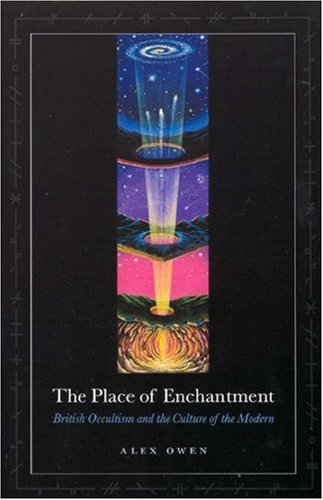 Place of Enchantment British Occultism and the Culture of the Modern  2006 edition cover