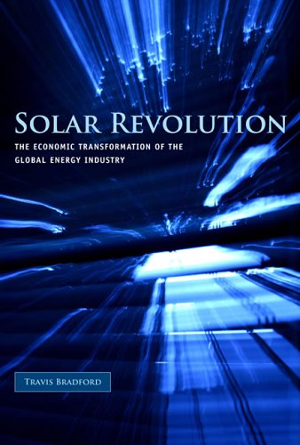 Solar Revolution The Economic Transformation of the Global Energy Industry  2006 9780262026048 Front Cover