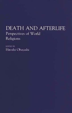 Death and Afterlife Perspectives of World Religions N/A edition cover