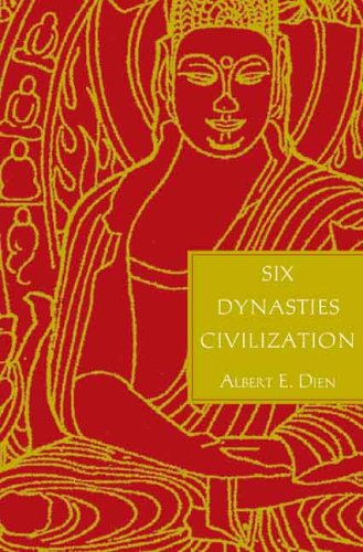 Six Dynasties Civilization   2007 9780300074048 Front Cover