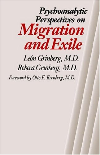 Psychoanalytic Perspectives on Migration and Exile   1989 9780300102048 Front Cover