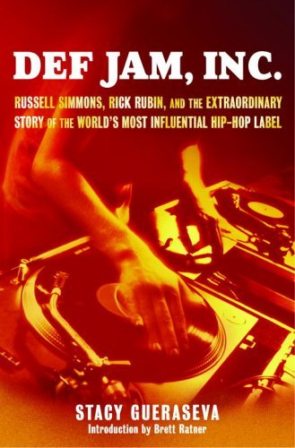 Def Jam, Inc. : Russell Simmons, Rick Rubin, and the Extraordinary Story of the World's Most Influential Hip-Hop Label  2005 edition cover