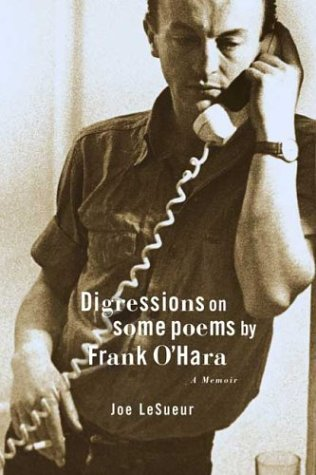 Digressions on Some Poems by Frank O'Hara A Memoir N/A 9780374529048 Front Cover