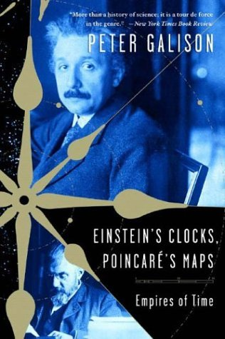 Einstein's Clocks and Poincare's Maps Empires of Time  2004 edition cover