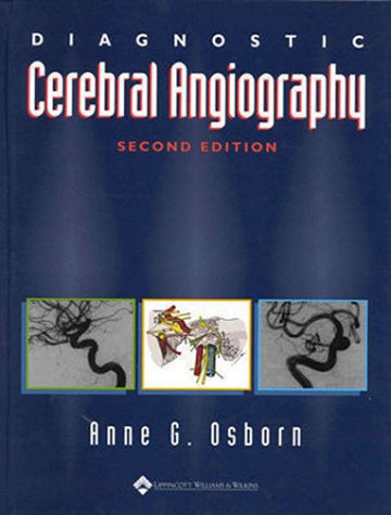 Diagnostic Cerebral Angiography  2nd 1999 (Revised) edition cover