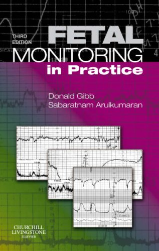 Fetal Monitoring in Practice  3rd 2008 (Revised) edition cover
