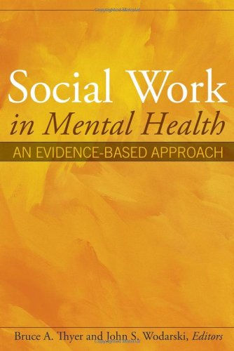 Social Work in Mental Health An Evidence-Based Approach  2007 9780471693048 Front Cover