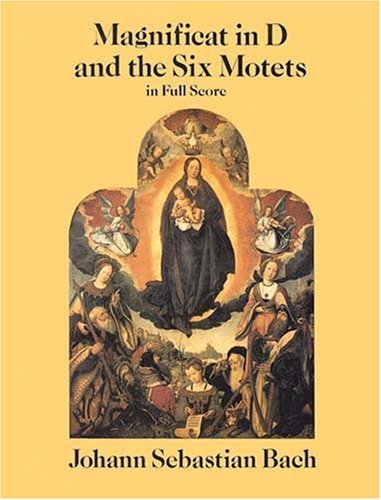 Magnificat in D and the Six Motets in Full Score  N/A edition cover