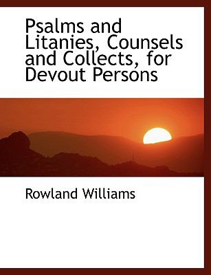Psalms and Litanies, Counsels and Collects, for Devout Persons:   2008 edition cover