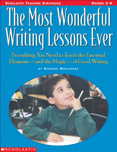 Most Wonderful Writing Lessons Ever Everything You Need to Teach the Essentials-And the Magic-Of Good Writing  1999 (Teachers Edition, Instructors Manual, etc.) edition cover