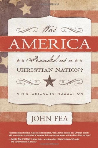 Was America Founded as a Christian Nation? A Historical Introduction  2011 edition cover