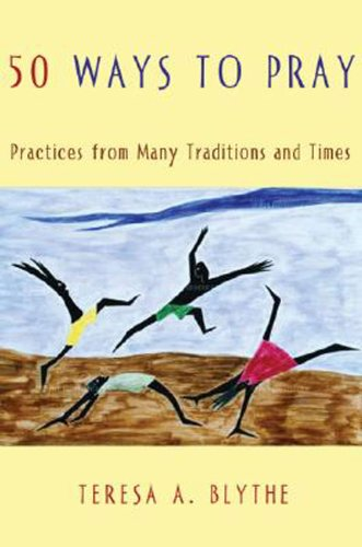 50 Ways to Pray Practices from Many Traditions and Times  2006 edition cover
