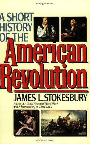 Short History of the American Revolution  N/A edition cover