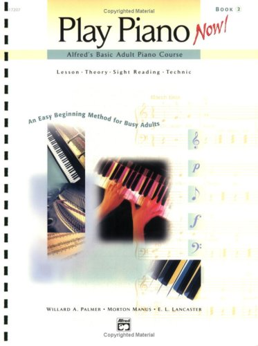 Alfred's Basic Adult Play Piano Now!, Bk 2   2001 edition cover