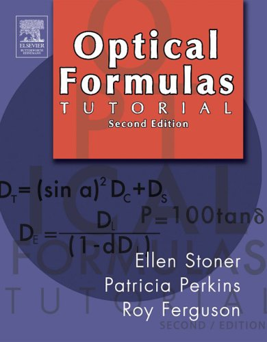 Optical Formulas Tutorial  2nd 2005 (Revised) 9780750675048 Front Cover