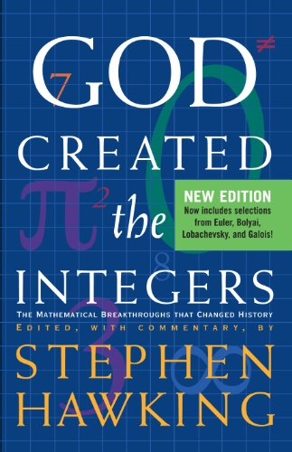 God Created the Integers The Mathematical Breakthroughs That Changed History N/A edition cover