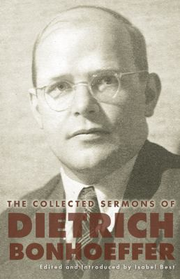 Collected Sermons of Dietrich Bonhoeffer   2012 edition cover