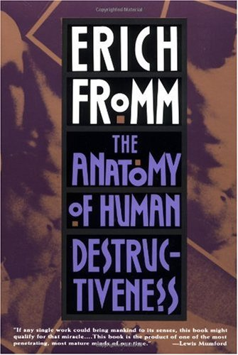 Anatomy of Human Destructiveness  Revised edition cover