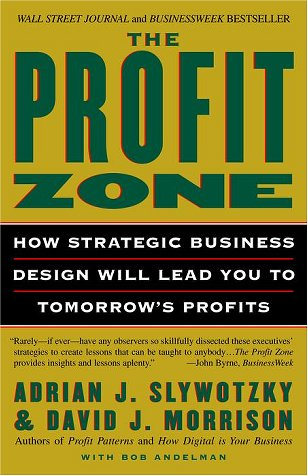 Profit Zone How Strategic Business Design Will Lead You to Tomorrow's Profits Large Type 9780812933048 Front Cover