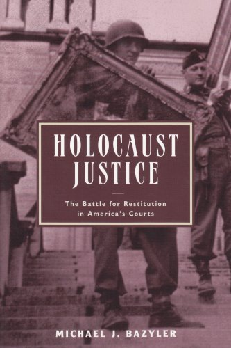 Holocaust Justice The Battle for Restitution in America's Courts  2003 edition cover