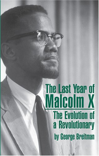 Last Year of Malcolm X The Evolution of a Revolutionary N/A edition cover
