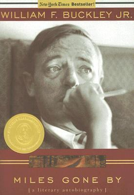 Miles Gone By A Literary Autobiography N/A edition cover