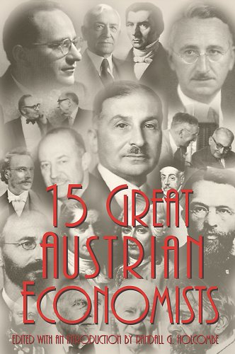 Fifteen Great Austrian Economists 1st 1999 edition cover