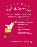 Think Social! A Social Thinking Curriculum for School-Age Students  2005 9780970132048 Front Cover