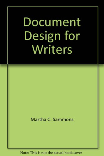 DOCUMENT DESIGN FOR WRITERS 1st 9780976718048 Front Cover