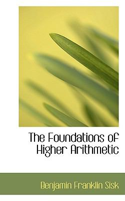 The Foundations of Higher Arithmetic:   2009 edition cover
