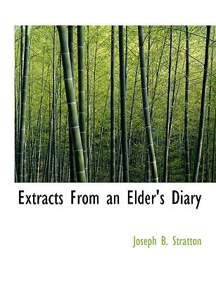 Extracts from an Elder's Diary  N/A 9781115000048 Front Cover