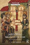 Medieval Monasticism Forms of Religious Life in Western Europe in the Middle Ages 4th 2015 (Revised) edition cover