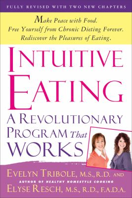Intuitive Eating  3rd 2012 9781250004048 Front Cover