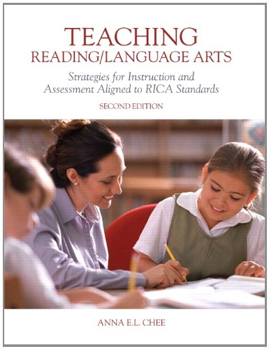 Teaching Reading/Language Arts Strategies for Instruction and Assessment Aligned to RICA Standard 2nd 2012 edition cover