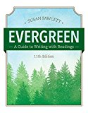 Evergreen: A Guide to Writing With Readings  2017 9781337097048 Front Cover