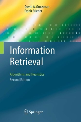Information Retrieval Algorithms and Heuristics 2nd 2004 (Revised) edition cover
