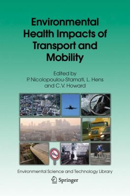 Environmental Health Impacts of Transport and Mobility   2005 9781402043048 Front Cover