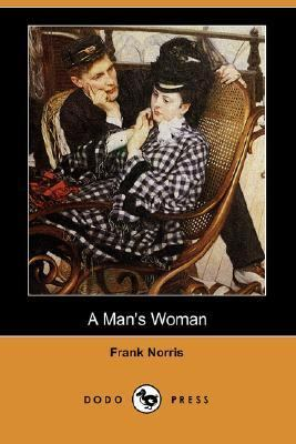Man's Woman  N/A 9781406540048 Front Cover